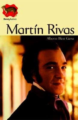 RESUMEN MARTIN RIVAS - Alberto Blest Gana