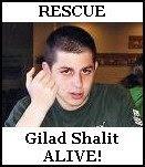 Bring Gilad Shalit Home ALIVE!