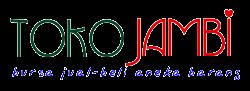 Toko Jambi | Jual - Beli | Bursa Niaga | Aneka Barang