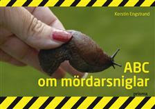 ABC om mördarsniglar (Prisma/Norstedts)
