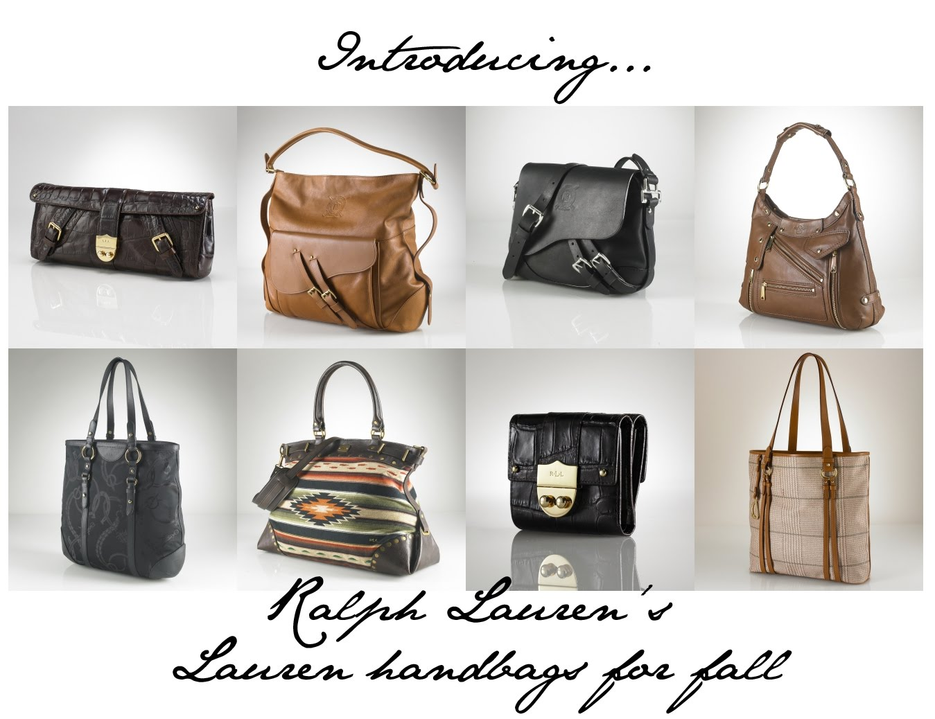Ralph Lauren give us great new handbags...I give you the ...