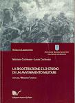 M Coltrinari, L.Coltrinari, La ricostruzione di un avvenimento storico militare