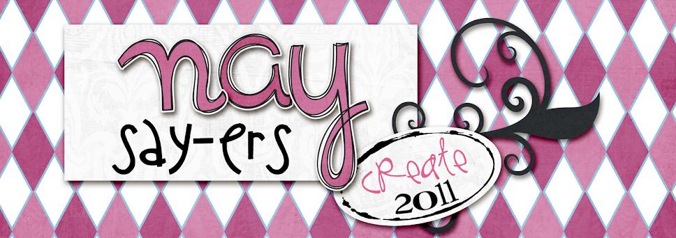 Nay-sayers