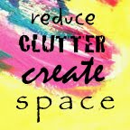 Reduce Clutter Create Space