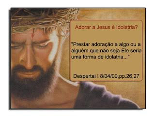 Jseus pode ser adorado? Confira!