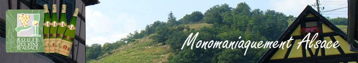 Monomaniaquement Alsace