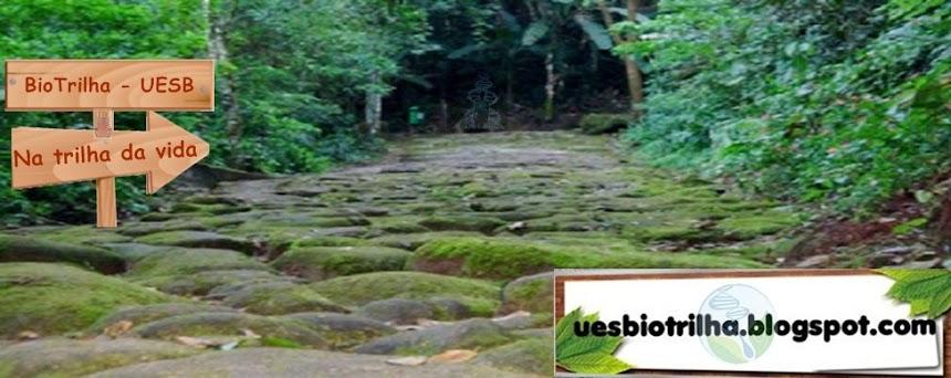 Biotrilha UESB - Na trilha da vida