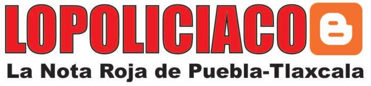 La Nota Roja de Puebla-Tlaxcala