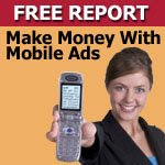 "Click here to get ""Mobile For Profit"""