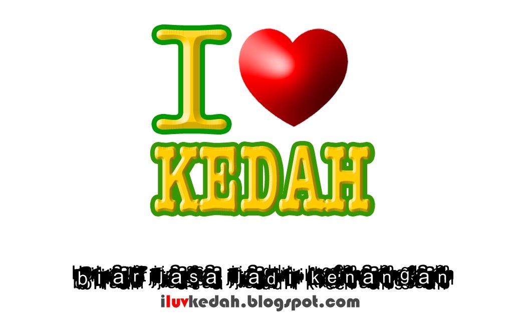 Sayangikedah i love kedah 3d version for Home wallpaper kedah