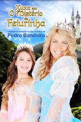 Baixar Filme Xuxa em O Mistério de Feiurinha (Nacional) Gratis xuxa meneghel x infantil giulia gam 2009
