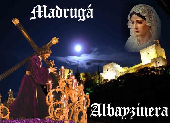 Madrugá Albayzinera