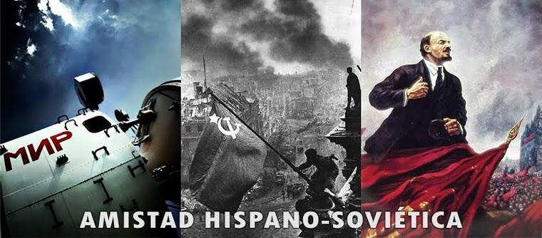 Amistad Hispano-Soviética