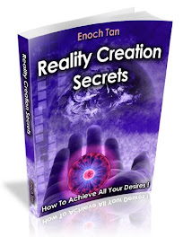 HOW TO CREATE THE PERFECT REALITY AND MANIFEST SUPER RICHES, TOTAL FREEDOM AND EXTREME HAPPINESS