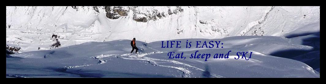 Life is easy: EAT, SLEEP, and SKI