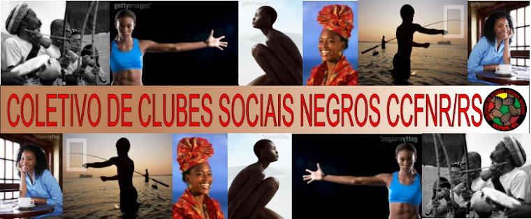 COLETIVO DE SOCIEDADES DE NEGROS CCFNR-RS