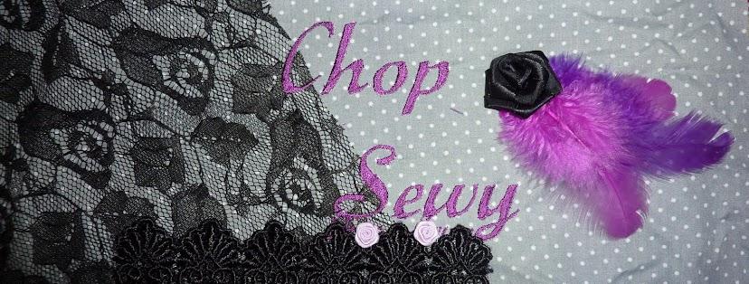 Chop Sewy