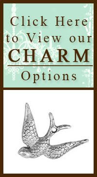 | Click Here to View our CHARM Options |