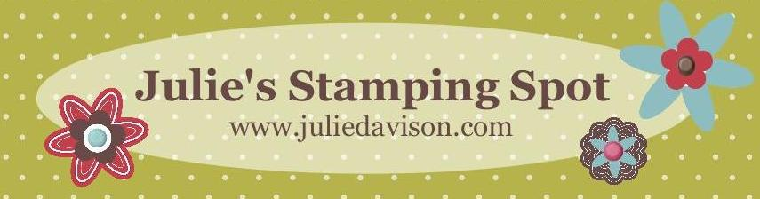 Julie&#39;s Stamping Spot -- Stampin&#39; Up! Project Ideas Posted Daily