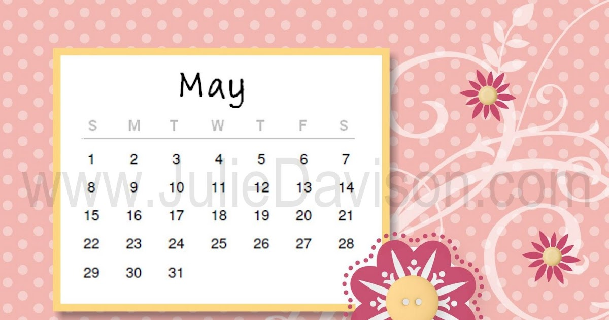 Calendar Spot May : Julie s stamping spot stampin up project ideas by