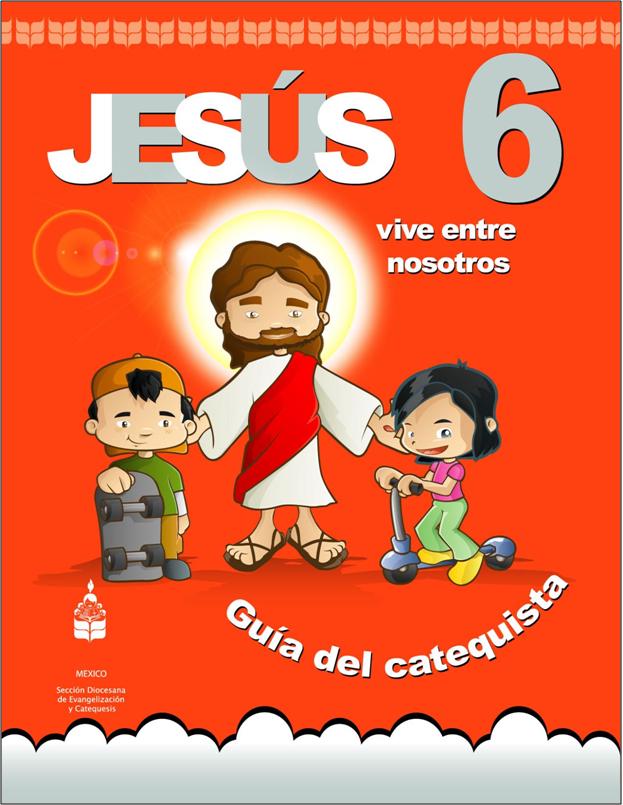 Jesús vive entre nosotros 6