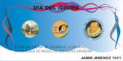 DIA DEL IDIOMA. Publicado por Natalia Chavarro Imbachi en 18:45 natalia chavarro dia del idioma