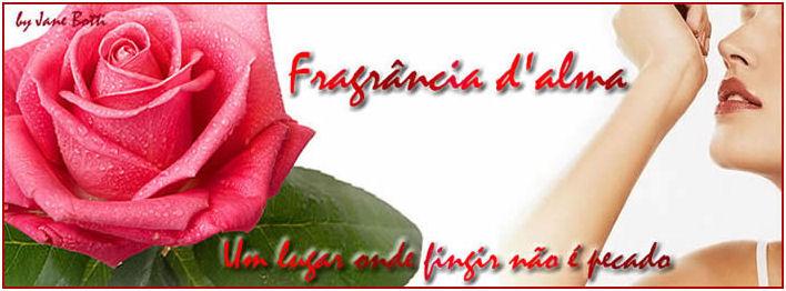 Fragrância D'Alma