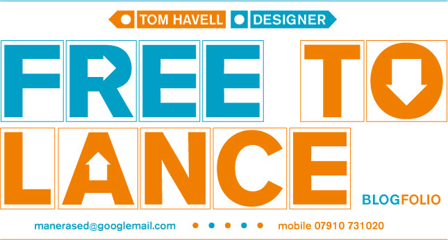 Tom Havell / Graphic Designer / Free To Lance