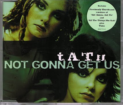 Not Gonna Get Us - t.A.T.u.