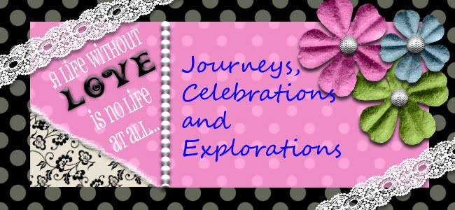 Journeys, Celebrations and Explorations
