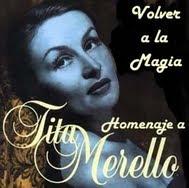 Especial: HOMENAJE A TITA MERELLO