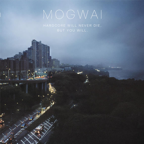Review Mogwai - Hardcore Will Never Die, But You Will (2011)