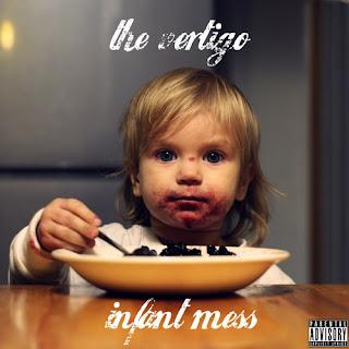 Обзор The Vertigo - Infant Mess (2010)