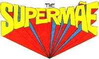 The Super Mãe