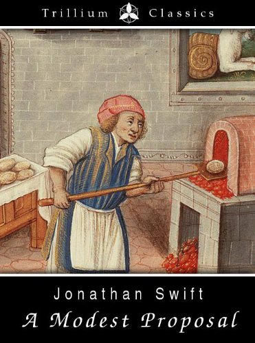by dr jonathan swift a modest proposal by dr jonathan swift a modest ...