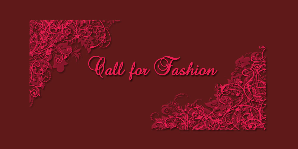 Call for Fashion