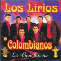 Los Lirios Colombianos - La Guachipeña   Cumbia