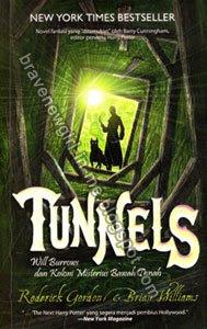 Tunnels : Will Burrows dan Koloni Misterius Bawah Tanah