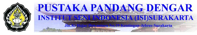 Perpustakaan Pustaka Pandang Dengar ISI Surakarta