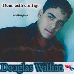 Douglas Willian - Deus Esta Comigo