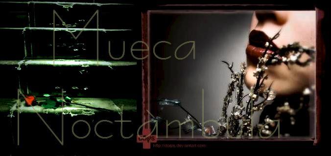 MUECA NOCTÁMBULA