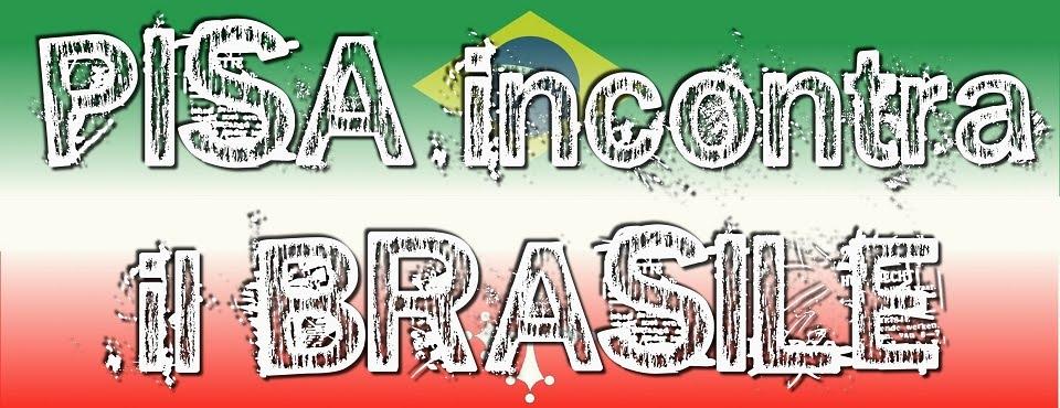 Pisa incontra il Brasile