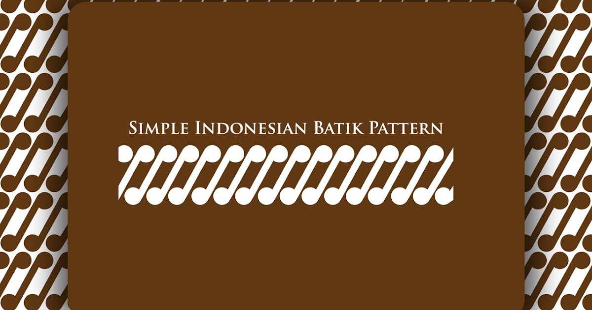 IvanFirdaus: Pattern : Simplify of Batik Pattern