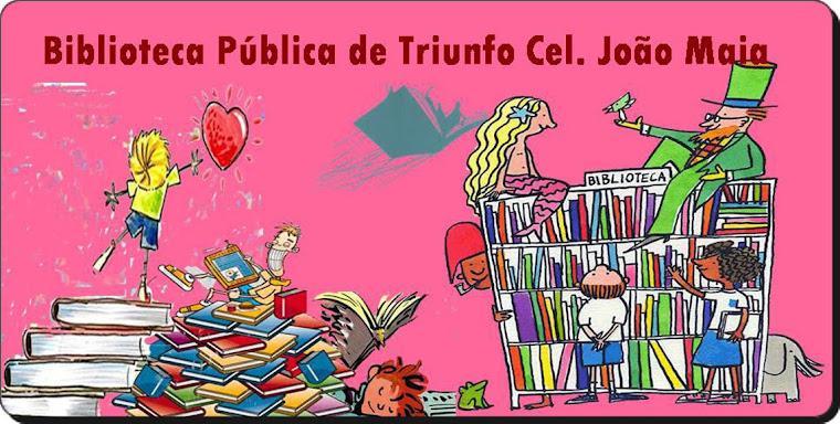 BIBLIOTECA CORONEL JOÃO MAIA