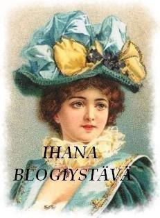 ihana+blogiyst%C3%A4v%C3%A4.jpg