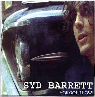 Syd+Barrett-You+Got+It+Now.jpg