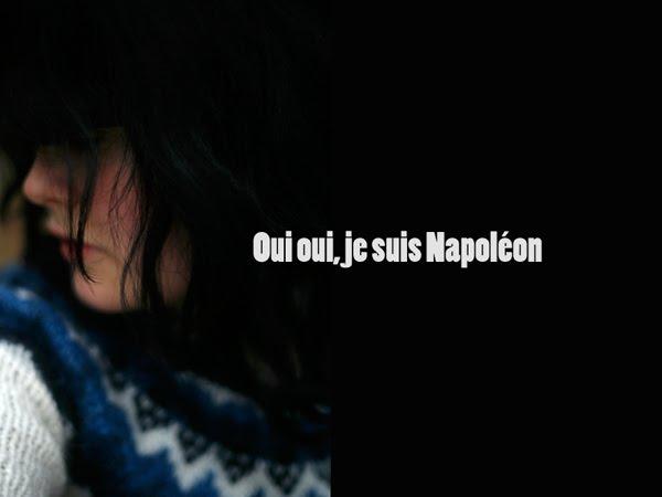 Oui oui, je suis Napoléon