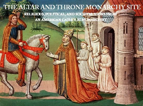 The Altar and Throne Monarchy Site