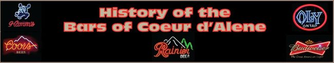 History of the Bars of Coeur d&#39;Alene