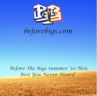 summer+%2710+mixtape+cover+art Before The Bigs Summer '10 Mix: Best You Never Heard